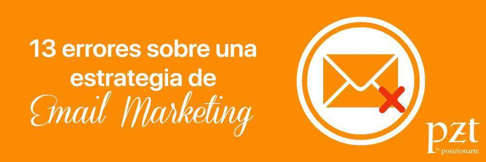 agencia seo - pzt - errores email marketing