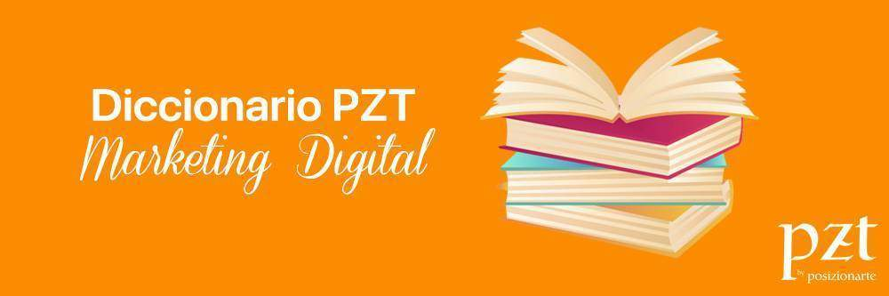 agencia seo - pzt - diccionario - marketing digital