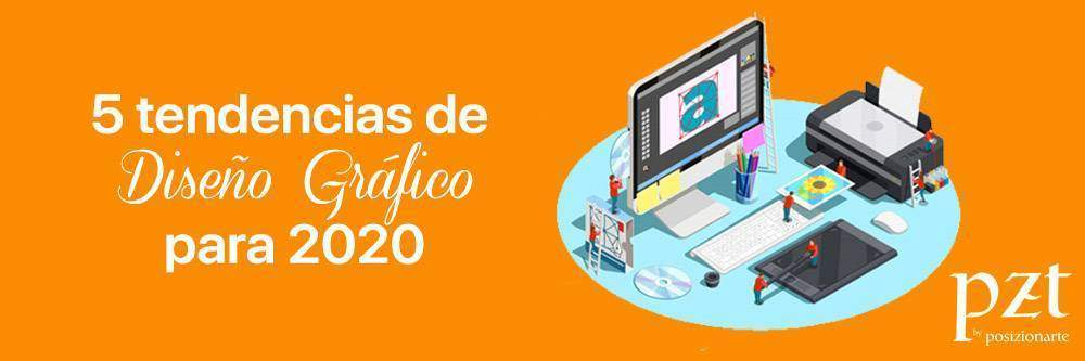 agencia seo - pzt - tendencias - de- diseño - gráfico - 2020