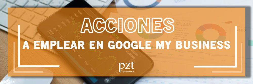 acciones-google-my-business-pzt